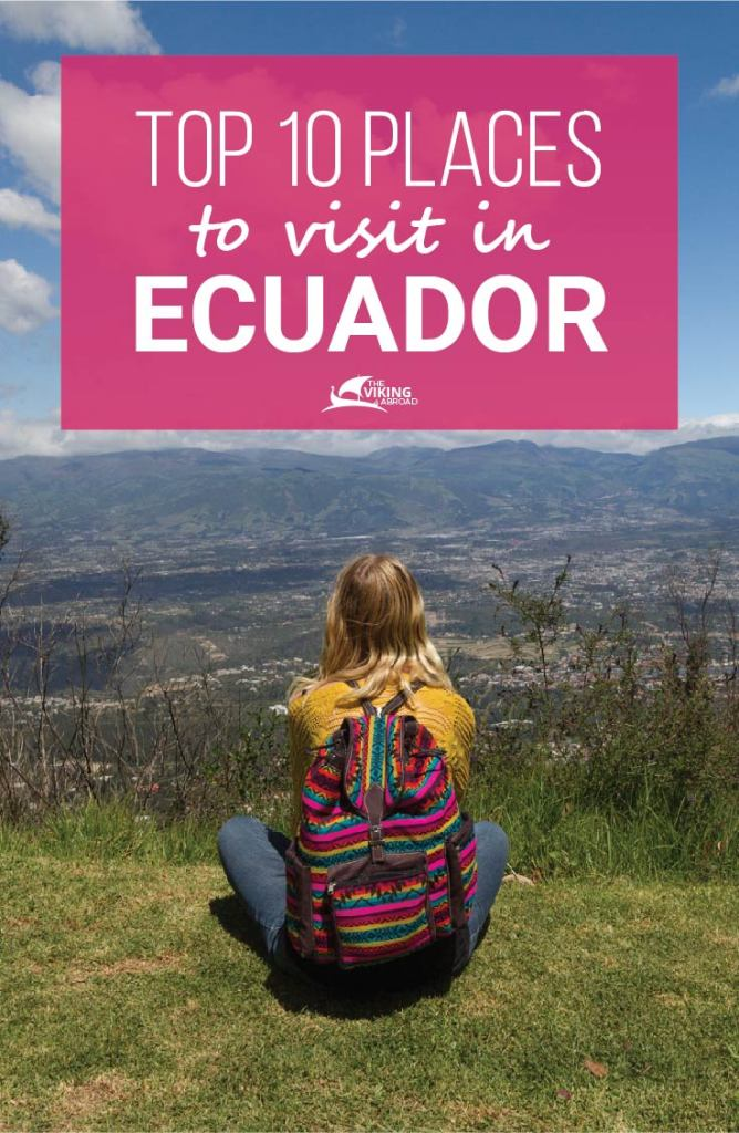 Top 10 Places To Visit In Ecuador