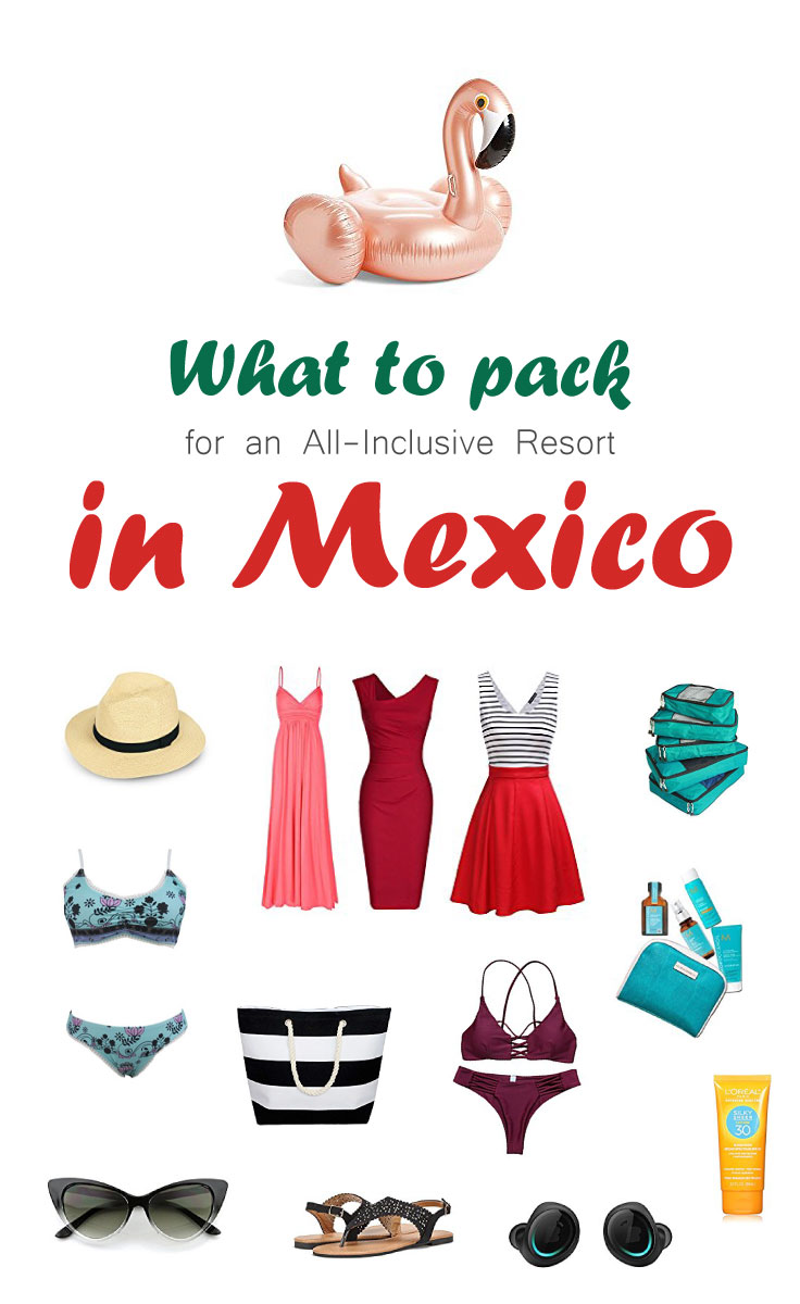 What To Pack For An All-Inclusive Resort In Mexico