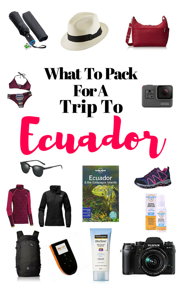 What To Pack For A Trip To Ecuador - For Female Travelers