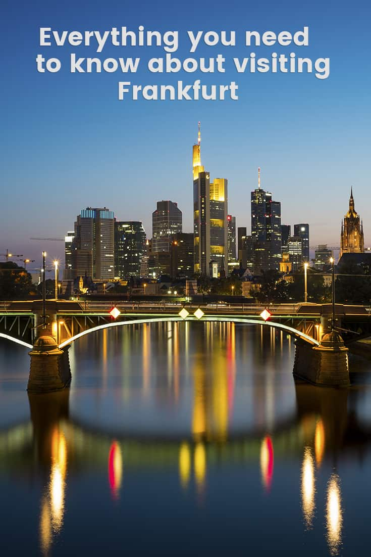 Everything you need to know about visiting Frankfurt
