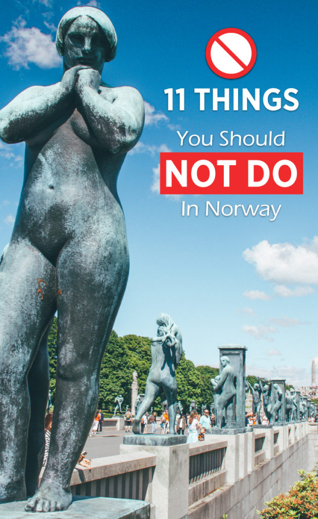 11 Things You Should NOT Do When Visiting Norway