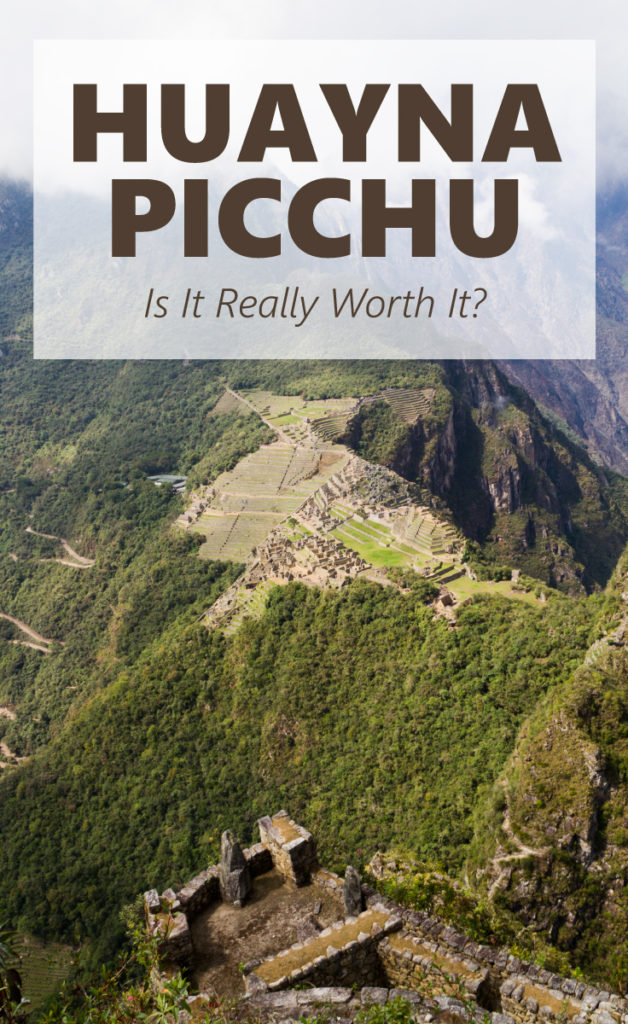 Huayna Picchu - Is It Really Worth it?