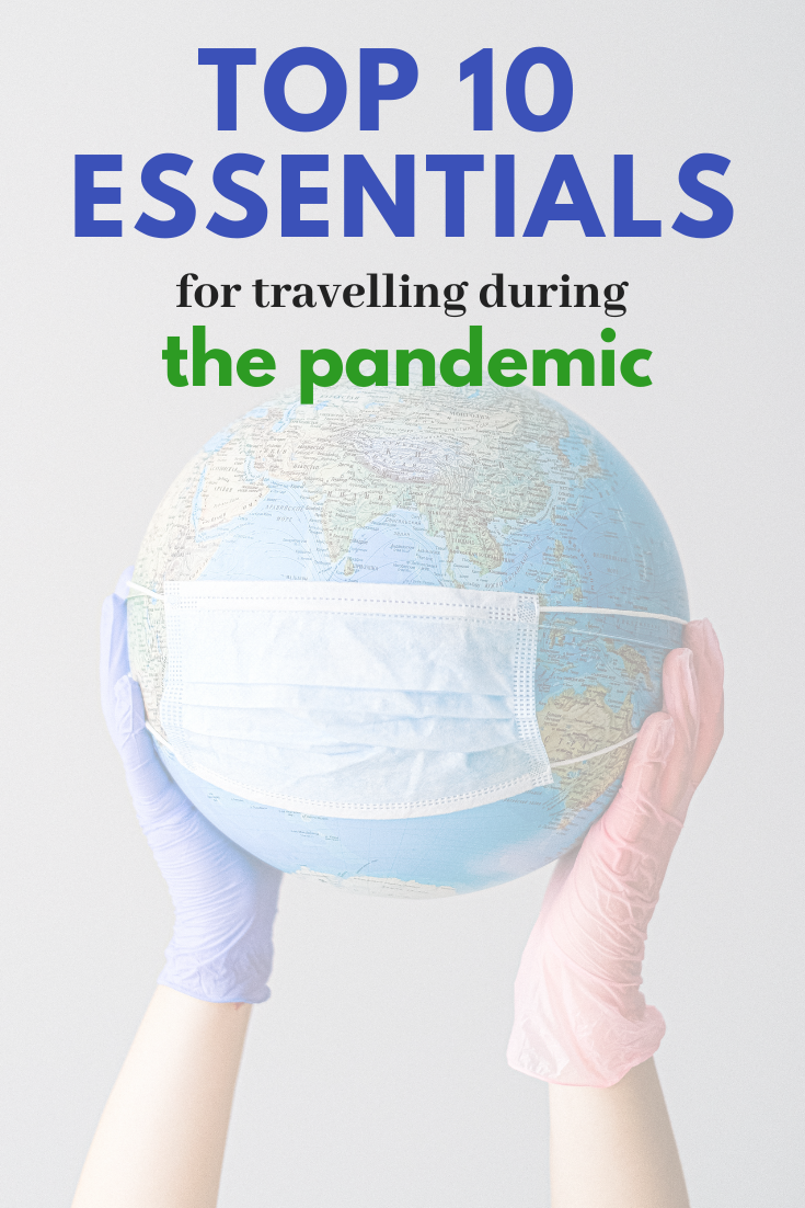 Top 10 essentials for travelling during the coronavirus pandemic.
